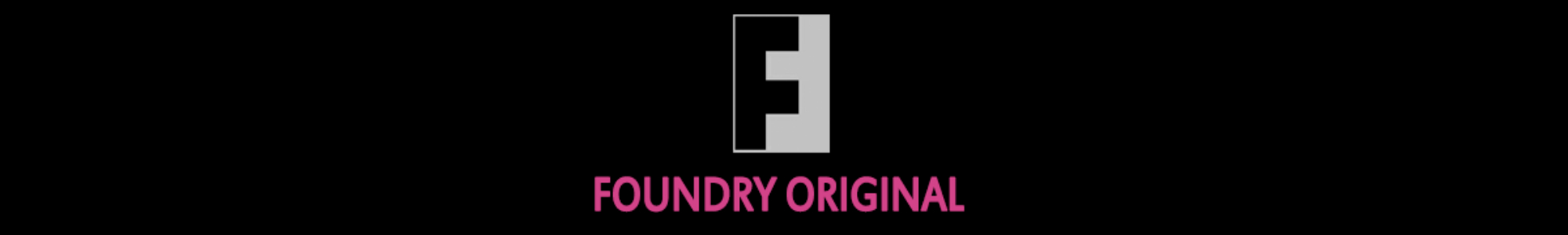 The Foundry - Original