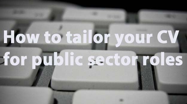 How to tailor your CV for public sector PR roles