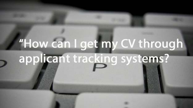 Career Quandary: How can I get my PR CV through applicant tracking systems?